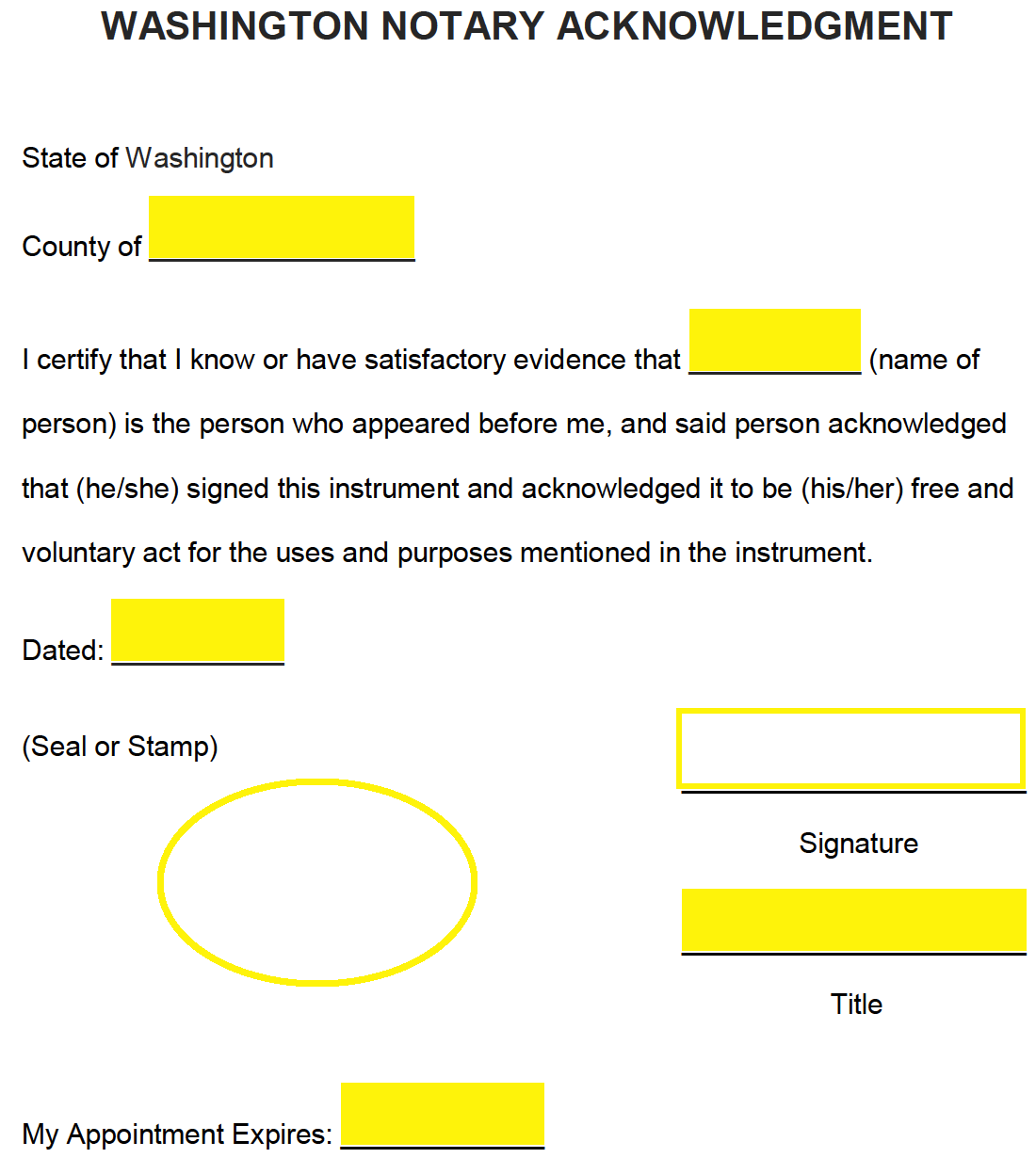 The Notary May Finalize Form By Supplying Their Seal Stamp Signature Title And Appointment Expiration Date